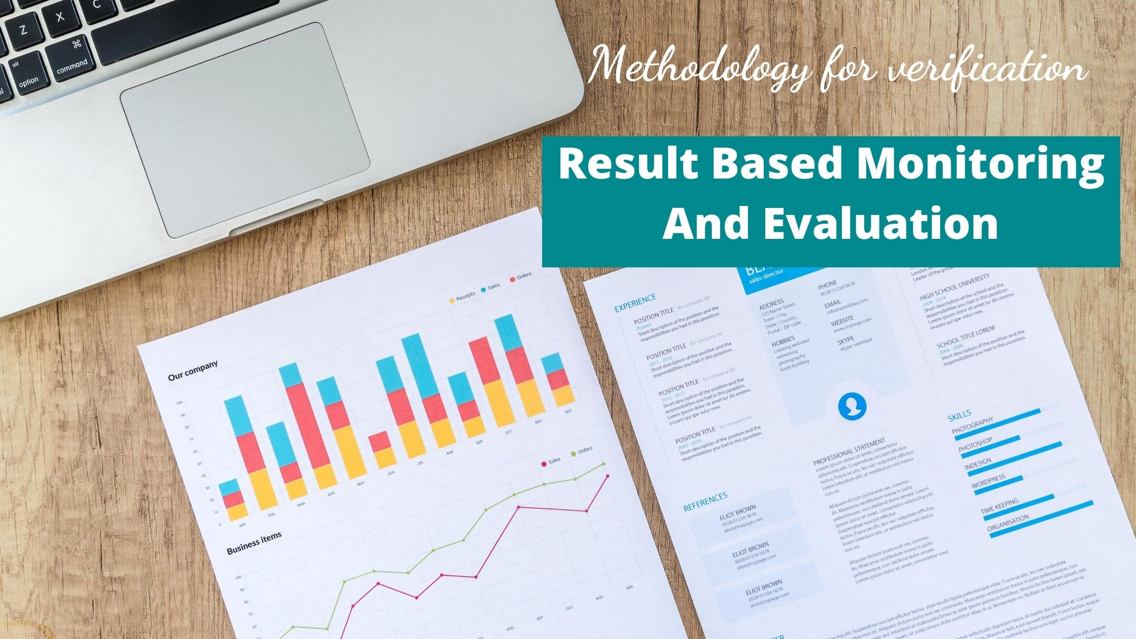 Result based monitoring and evaluation
